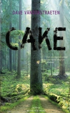 Dave Vanderstraeten , Cake