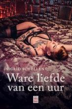 Sigrid Schellen , Ware liefde van een uur