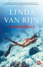 Linda van Rijn , Bloedkoraal