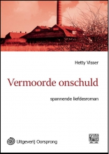 Hetty  Visser Vermoorde onschuld - grote letter uitgave