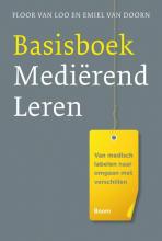 Loo, Floor van / Doorn, Emiel van Basisboek medierend leren