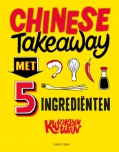 Kwoklyn Wan , Chinese Takeaway met 5 ingrediënten