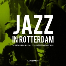 Hans  Zirkzee Jazz in Rotterdam