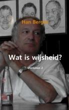 Han  Berghs Wat is wijsheid?