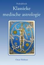 Oscar Hofman Praktijkboek klassieke medische astrologie