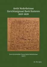 P.D.  Spies Ambt Nederbetuwe Gerichtssignaat Kesteren 1619-1628