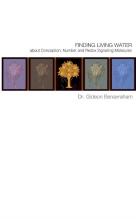 Dr. Gideon Benavraham , Finding Living Water