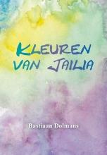 Bastiaan Dolmans, Monique van Haasteren Kleuren van Jailia