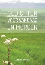 Jacques Verbeek , Gedichten voor Vandaag en Morgen
