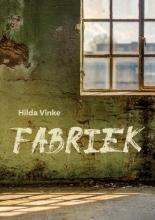 Hilda Vinke , Fabriek