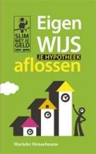 Marieke Henselmans , Eigenwijs je hypotheek aflossen