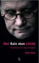 Peter  Boer Het Rain Man-cliché, Autistische reportages