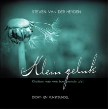 Heyden, Steven Van Der Klein geluk