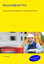 A.J. Verduijn , Basisveiligheid VCA