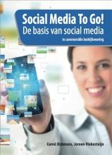 Dijkmans, Corn / Vinkesteijn, Jeroen Social media to go!