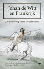 Roosje Peeters Ineke Huysman, Johan de Witt en Frankrijk