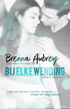 Brenna Aubrey , Bij elke wending