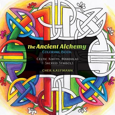 Cher Kaufmann,The Ancient Alchemy Coloring Book