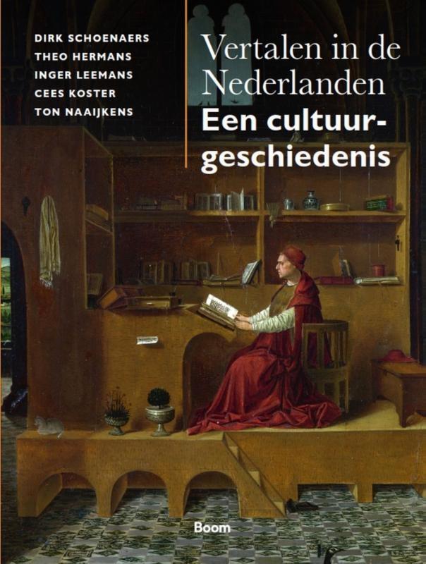 Dirk Schoenaers, Theo Hermans, Inger Leemans, Cees Koster, Ton Naaijkens,Vertalen in de Nederlanden