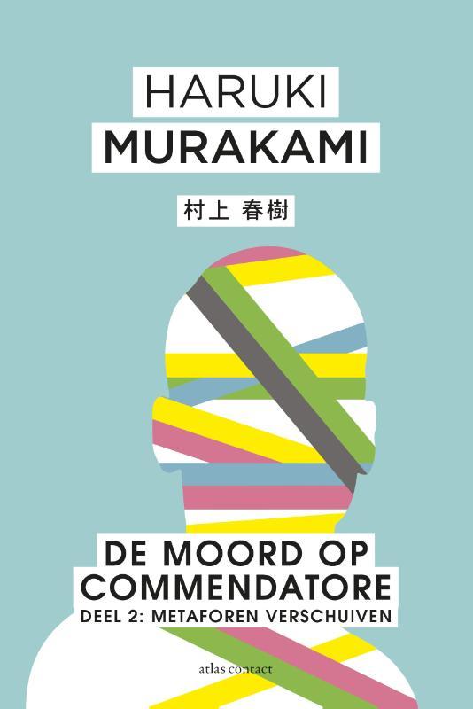 Haruki Murakami,De moord op Commendatore- Deel 2