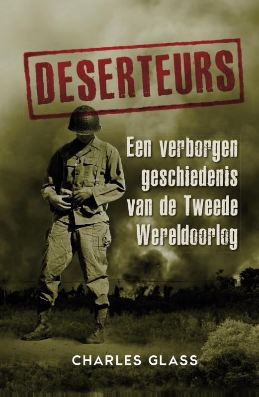 Charles Glass,Deserteurs
