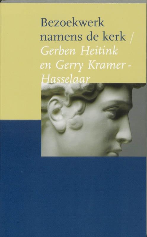 Gerben Heitink, Gerry Kramer-Hasselaar,Bezoekwerk namens de kerk