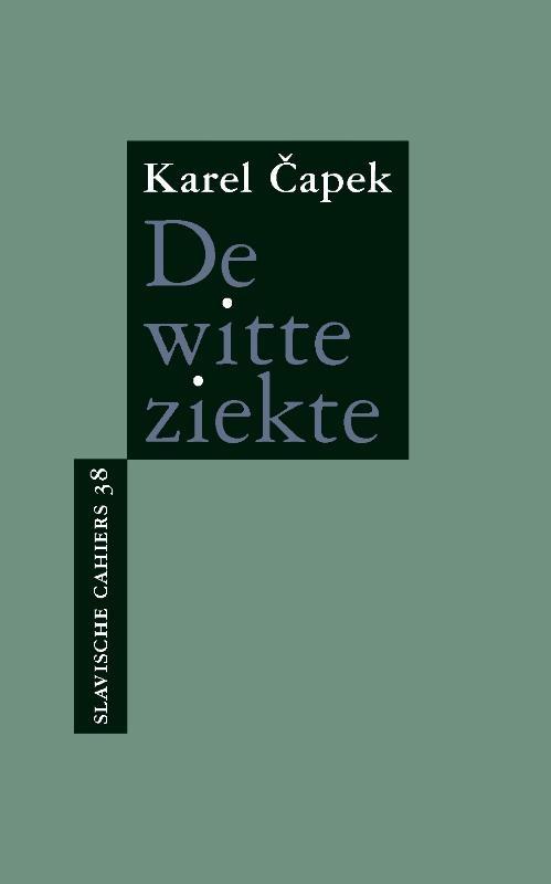 Karel Čapek,De witte ziekte