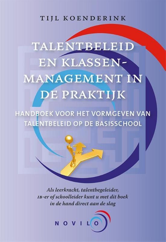 Tijl Koenderink,Talentbeleid & klassenmanagement in de praktijk
