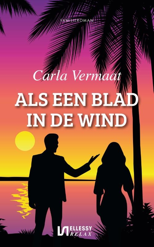 Carla Vermaat,Als een blad in de wind