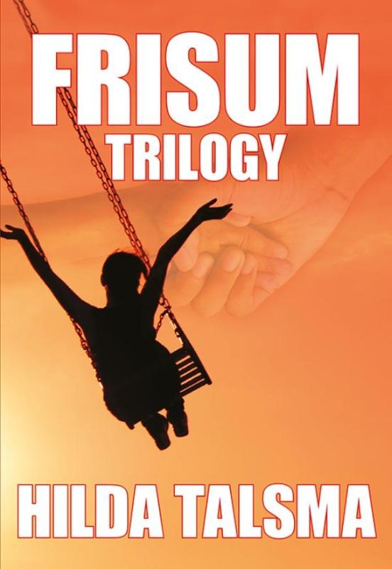 Hilda Talsma,Frisum Trilogy