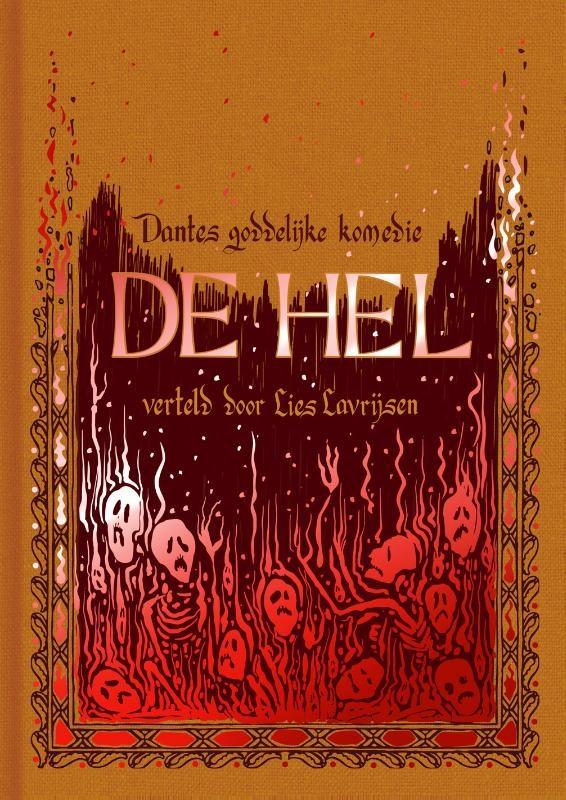 Lies Lavrijsen,Dantes goddelijke komedie. De hel