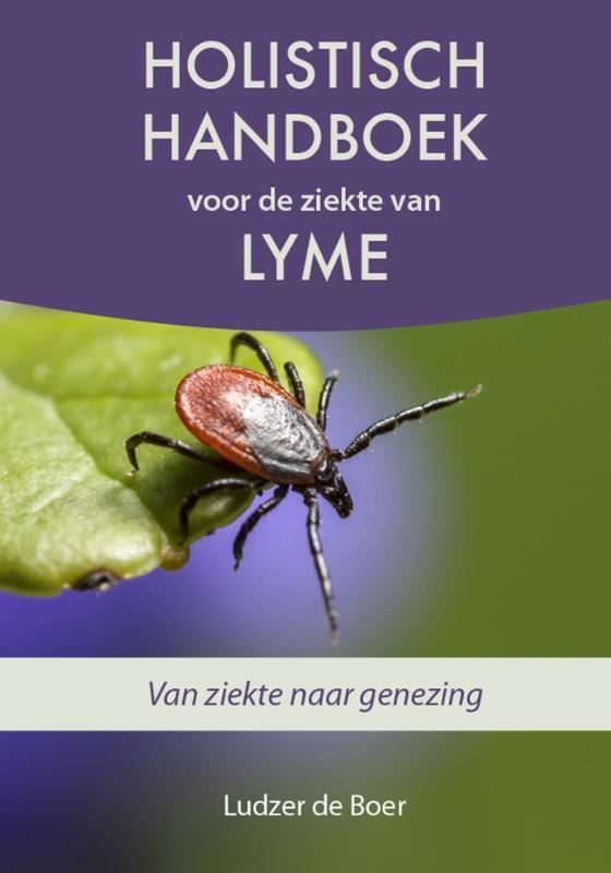 Ludzer de Boer,Holistisch handboek voor de ziekte van Lyme