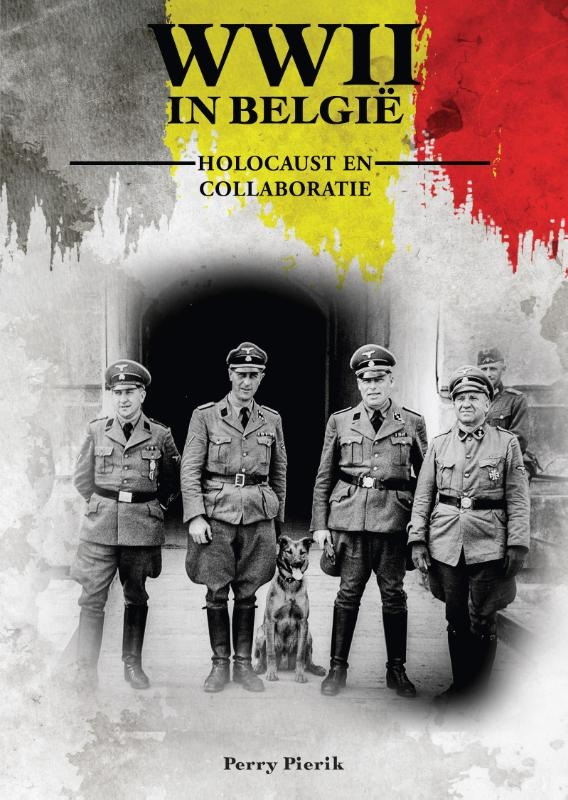 Perry Pierik,Holocaust en Collaboratie