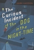M. Haddon,Curious Incident of the Dog in the Night-time