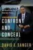 Sanger, David E.,Confront and Conceal
