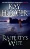 Hooper, Kay,Rafferty`s Wife