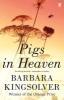 Kingsolver, Barbara,Pigs in Heaven