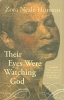 Hurston, Zora Neale,Their Eyes Were Watching God