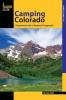 Crow, Melinda,Falcon Guide Camping Colorado