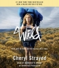 Strayed, Cheryl,Wild (Movie Tie-In Edition)
