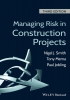 BSc, MSc, CEng, FICE, MAPM, Smith, Nigel J.,Managing Risk in Construction Projects