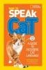 Newman, Aline Alexander,How to Speak Cat