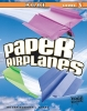 Harbo, Christopher L.,Paper Airplanes, Pilot Level 3