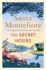 Montefiore Santa,Secret Hours