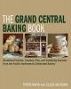 Piper Davis,The Grand Central Baking Book