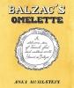 Muhlstein, Anka,Balzac`s Omelette
