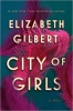 <b>Gilbert Elizabeth</b>,City of Girls