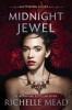 Mead Richelle,Midnight Jewel