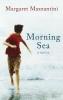 Mazzantini, Margaret,Morning Sea