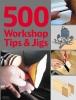 Lawson, Stuart,500 Workshop Tips & Jigs